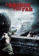 Filmes da Segunda Guerra - Uma ponte longe demais